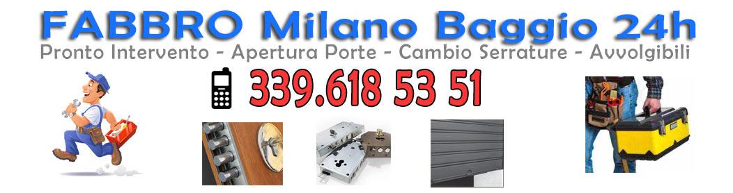 Fabbro Baggio Milano Tel. 339.6185351